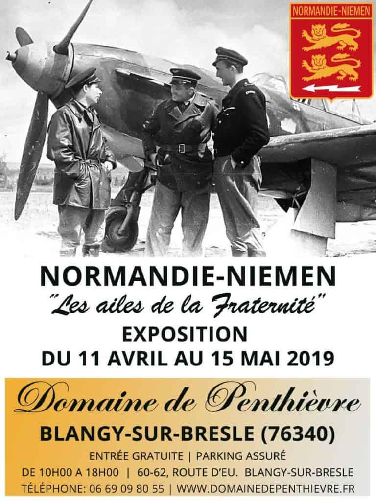 Exposition Normandie-Niemen du 11 Avril au 15 Mai 2019. Domaine de Penthièvre à Blangy-sur-Bresle (76340).